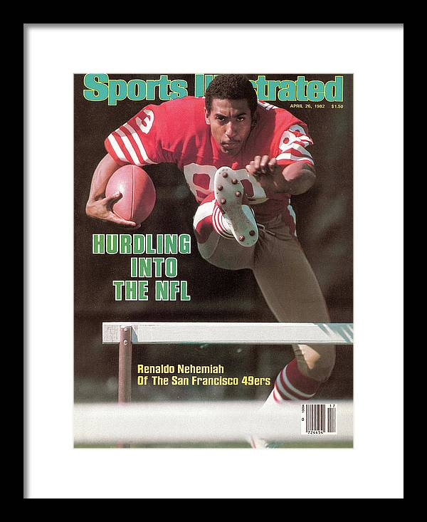 Candlestick Park Framed Print featuring the photograph Hurdling Into The Nfl Renaldo Nehemiah Of The San Francisco Sports Illustrated Cover by Sports Illustrated