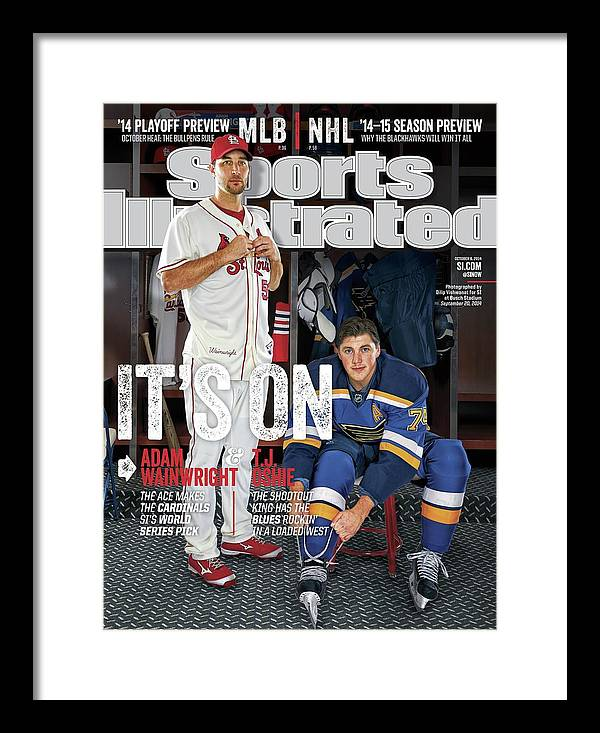 St. Louis Cardinals Framed Print featuring the photograph Its On Adam Wainwright And T.j. Oshie Sports Illustrated Cover by Sports Illustrated