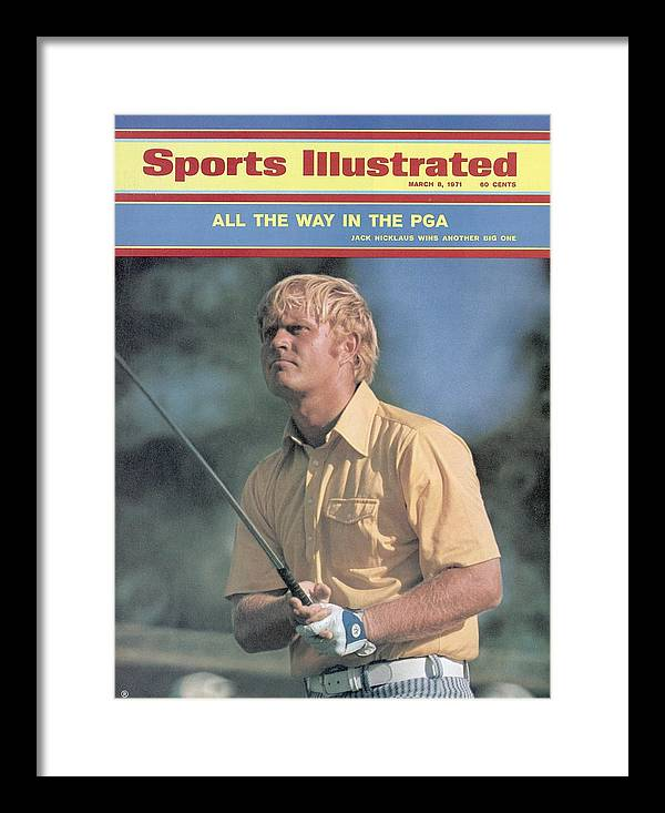 Magazine Cover Framed Print featuring the photograph Jack Nicklaus, 1971 Pga Championship Sports Illustrated Cover by Sports Illustrated