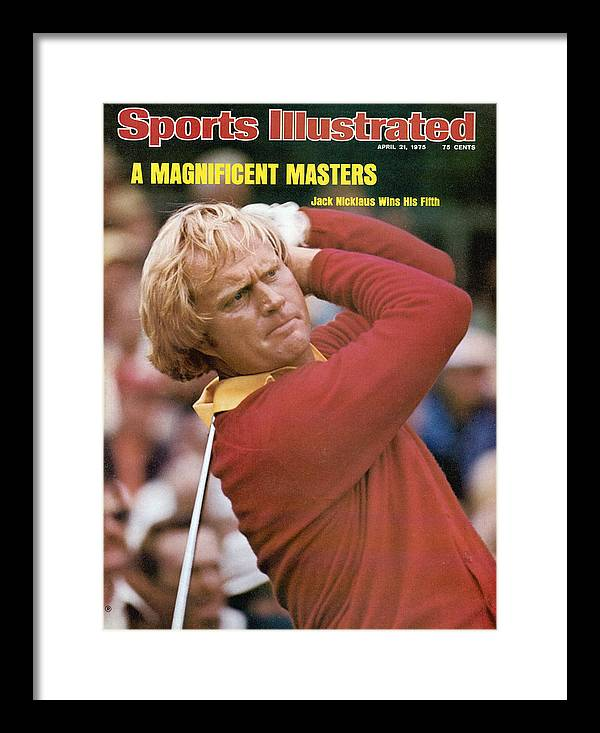 Sports Illustrated Framed Print featuring the photograph Jack Nicklaus, 1975 Masters Sports Illustrated Cover by Sports Illustrated