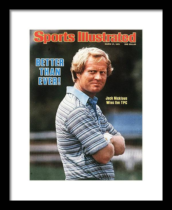 Reality Tv Framed Print featuring the photograph Jack Nicklaus, 1978 Players Championship Sports Illustrated Cover by Sports Illustrated