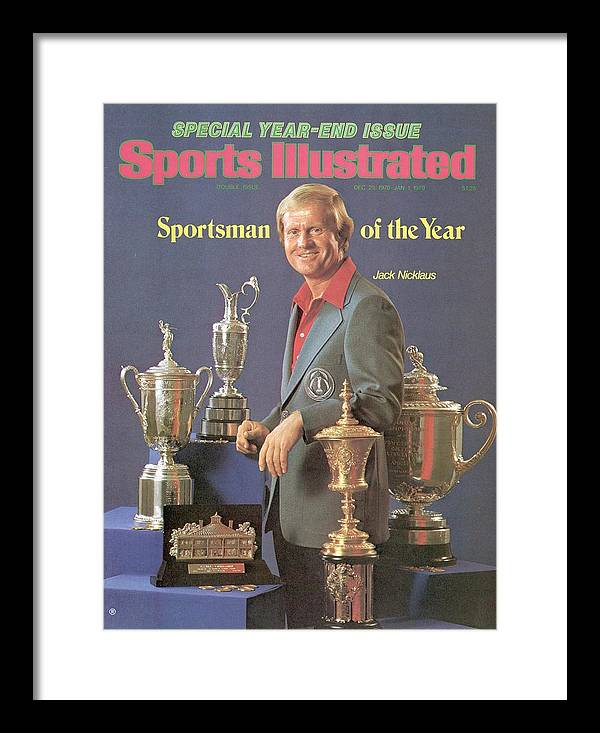 Magazine Cover Framed Print featuring the photograph Jack Nicklaus, 1978 Sportsman Of The Year Sports Illustrated Cover by Sports Illustrated
