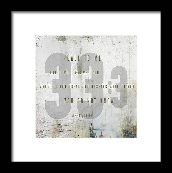 Jeremiah 33:3 Framed Print featuring the digital art Jeremiah 33 Unsearchable by Claire Tingen