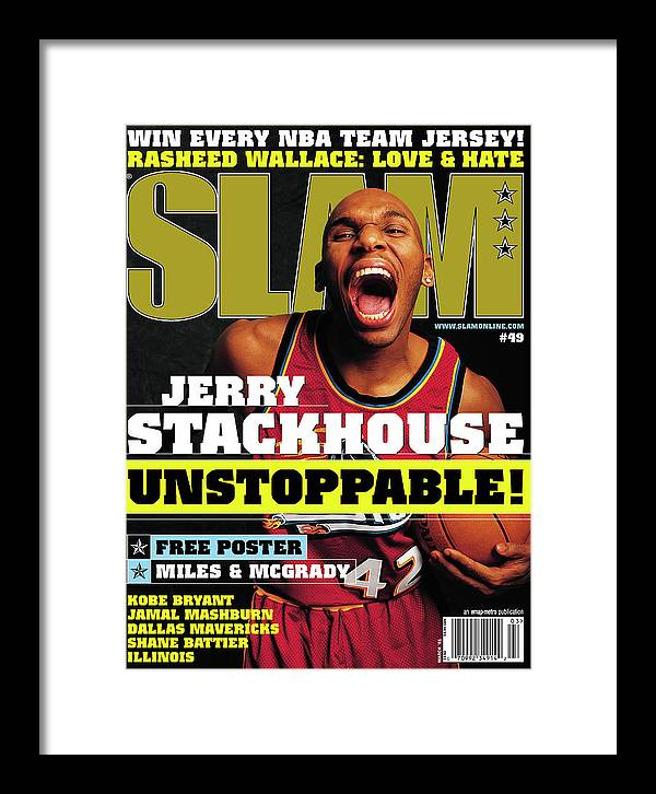Jerry Stackhouse Framed Print featuring the photograph Jerry Stackouse: Unstoppable! SLAM Cover by Getty Images