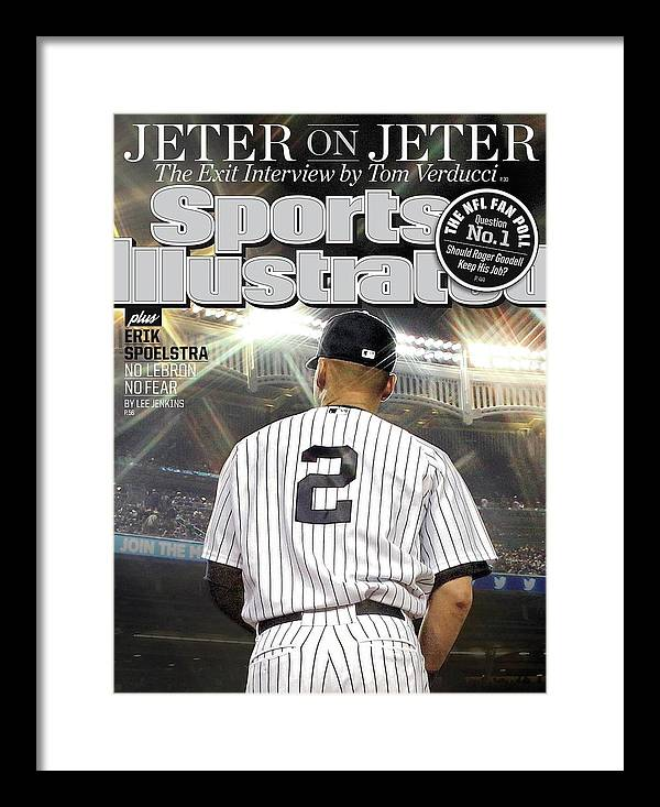 Magazine Cover Framed Print featuring the photograph Jeter On Jeter The Exit Interview Sports Illustrated Cover by Sports Illustrated