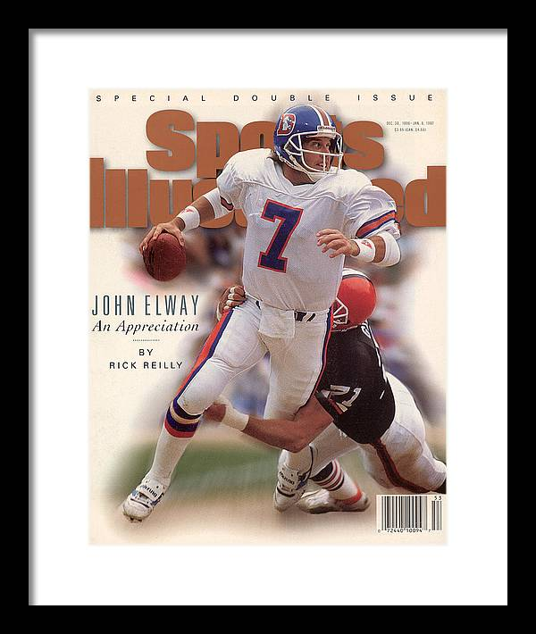 Magazine Cover Framed Print featuring the photograph John Elway An Appreciation Sports Illustrated Cover by Sports Illustrated