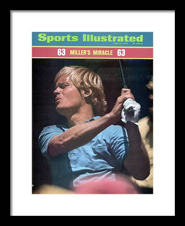 Magazine Cover Framed Print featuring the photograph Johnny Miller, 1973 Us Open Sports Illustrated Cover by Sports Illustrated