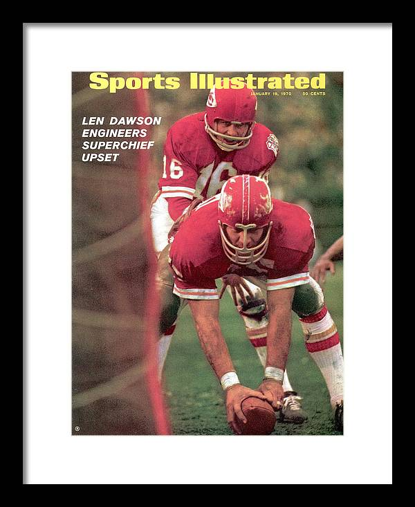 Magazine Cover Framed Print featuring the photograph Kansas City Chiefs Qb Len Dawson, Super Bowl Iv Sports Illustrated Cover by Sports Illustrated