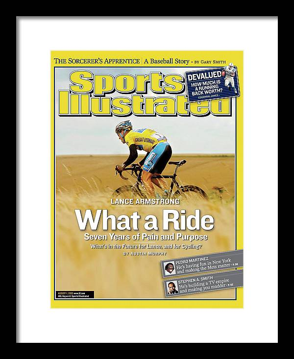 Magazine Cover Framed Print featuring the photograph Lance Armstrong What A Ride, Seven Years Of Pain And Purpose Sports Illustrated Cover by Sports Illustrated