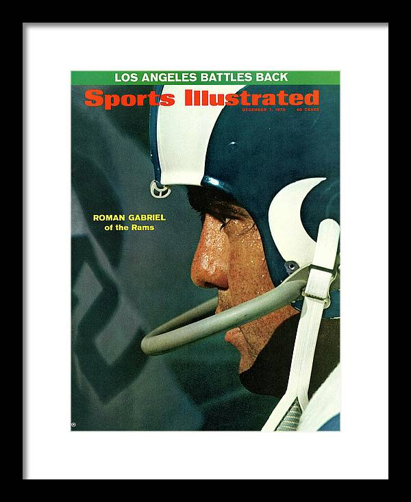 Atlanta Framed Print featuring the photograph Los Angeles Rams Qb Roman Gabriel Sports Illustrated Cover by Sports Illustrated