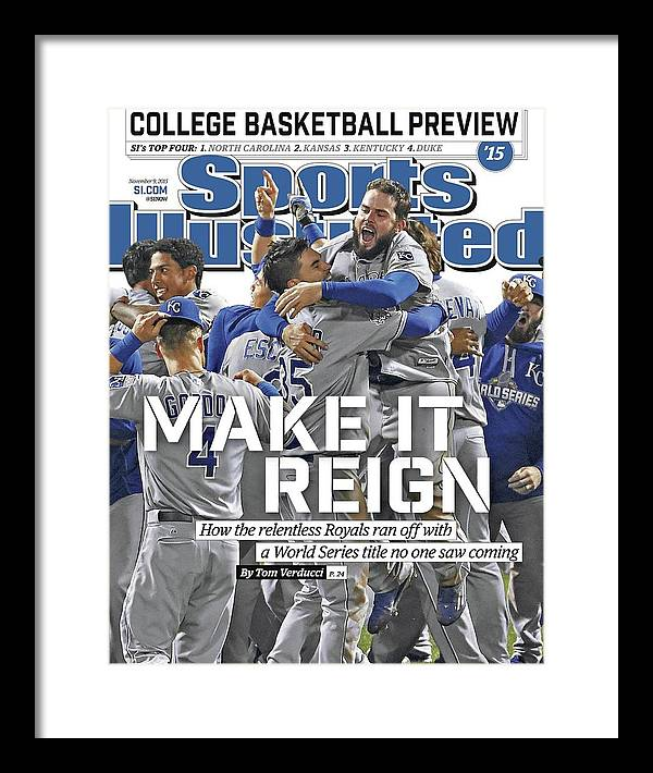 Magazine Cover Framed Print featuring the photograph Make It Reign How The Resilient Royals Ran Off With A World Sports Illustrated Cover by Sports Illustrated