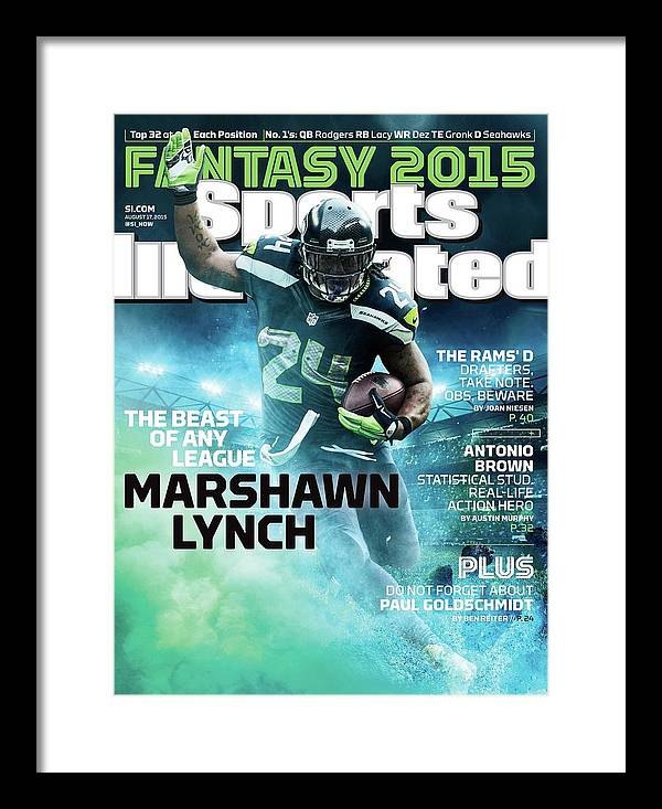 Magazine Cover Framed Print featuring the photograph Marshawn Lynch 2015 Nfl Fantasy Football Preview Issue Sports Illustrated Cover by Sports Illustrated
