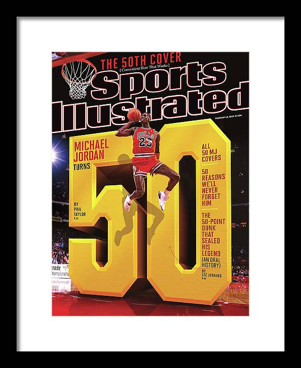 Magazine Cover Framed Print featuring the photograph Michael Jordan Turns 50 Sports Illustrated Cover by Sports Illustrated