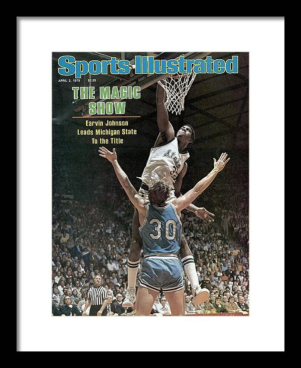 Michigan State University Framed Print featuring the photograph Michigan State Magic Johnson, 1979 Ncaa National Sports Illustrated Cover by Sports Illustrated