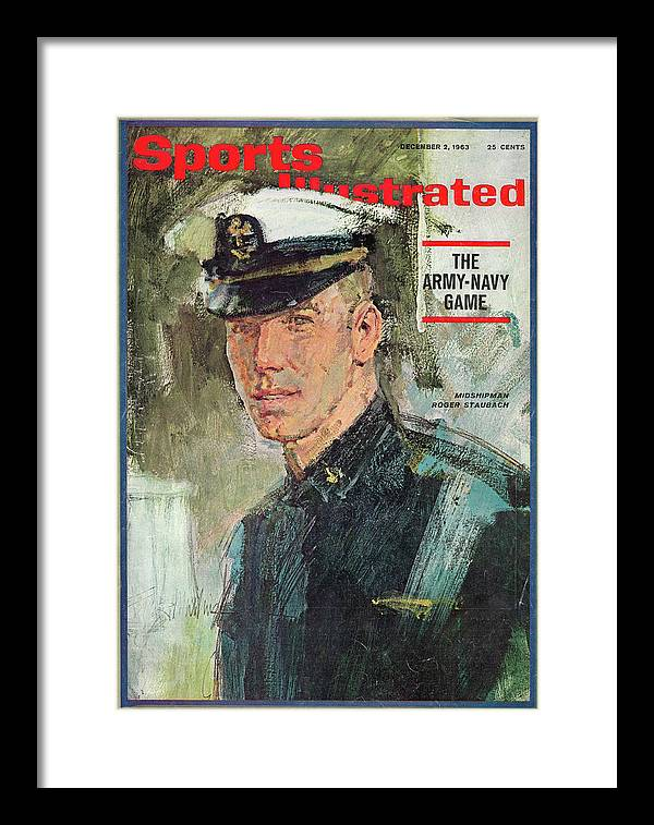 Magazine Cover Framed Print featuring the photograph Midshipman Roger Staubach The Army-navy Game Sports Illustrated Cover by Sports Illustrated