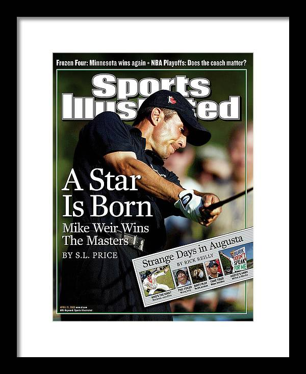 Magazine Cover Framed Print featuring the photograph Mike Weir, 2003 Masters Sports Illustrated Cover by Sports Illustrated