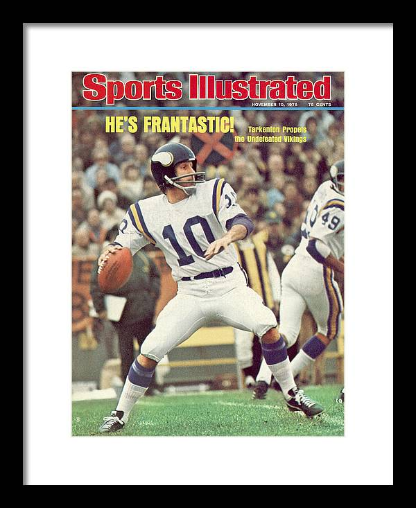 Green Bay Framed Print featuring the photograph Minnesota Vikings Qb Fran Tarkenton... Sports Illustrated Cover by Sports Illustrated