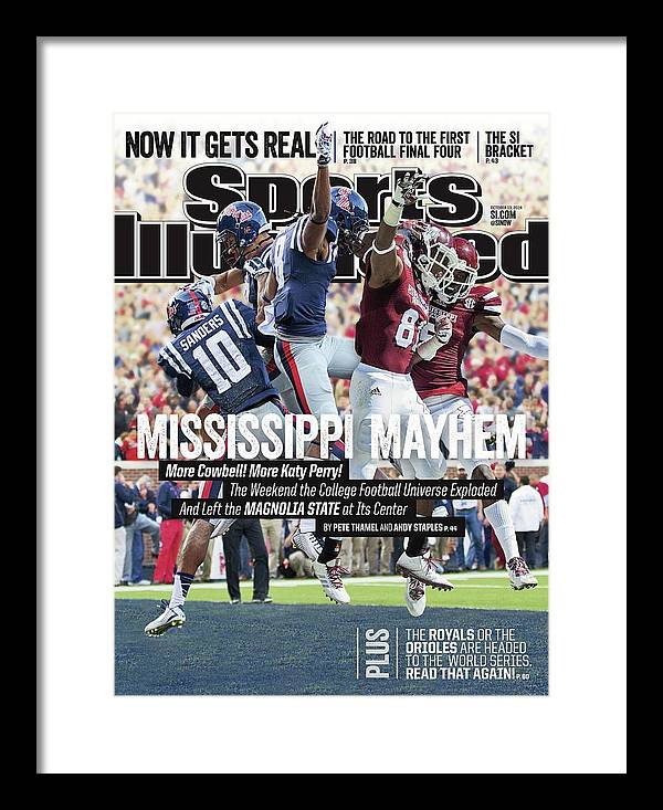 Magazine Cover Framed Print featuring the photograph Mississippi Mayhem The Weekend The College Football Sports Illustrated Cover by Sports Illustrated