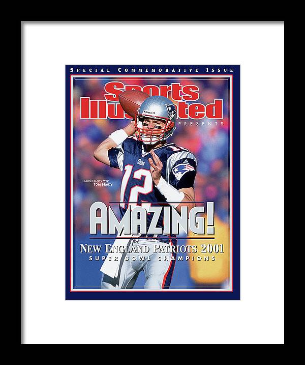 New England Patriots Framed Print featuring the photograph New England Patriots Qb Tom Brady, Super Bowl Xxxvi Sports Illustrated Cover by Sports Illustrated