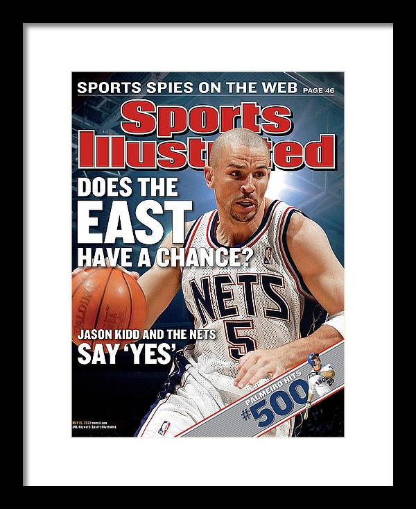 Magazine Cover Framed Print featuring the photograph New Jersey Nets Jason Kidd, 2003 Nba Eastern Conference Sports Illustrated Cover by Sports Illustrated