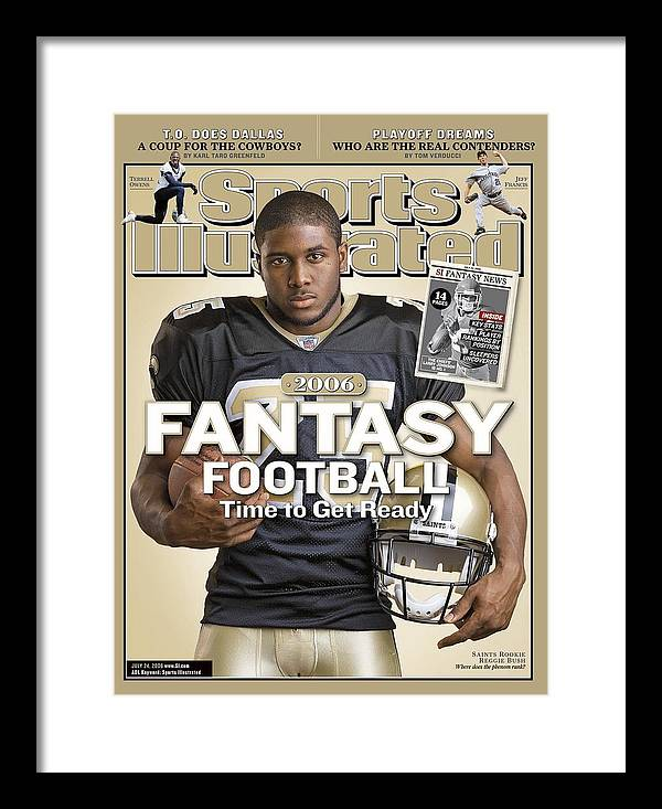 Magazine Cover Framed Print featuring the photograph New Orleans Saints Reggie Bush Sports Illustrated Cover by Sports Illustrated