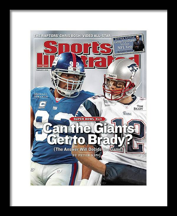 Magazine Cover Framed Print featuring the photograph New York Giants Michael Strahan And New England Patriots Qb Sports Illustrated Cover by Sports Illustrated