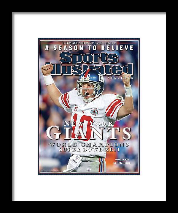 Super Bowl Xlii Framed Print featuring the photograph New York Giants Qb Eli Manning, Super Bowl Xlii Champions Sports Illustrated Cover by Sports Illustrated