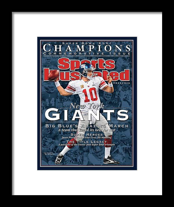 New England Patriots Framed Print featuring the photograph New York Giants Qb Eli Manning, Super Bowl Xlvi Champions Sports Illustrated Cover by Sports Illustrated