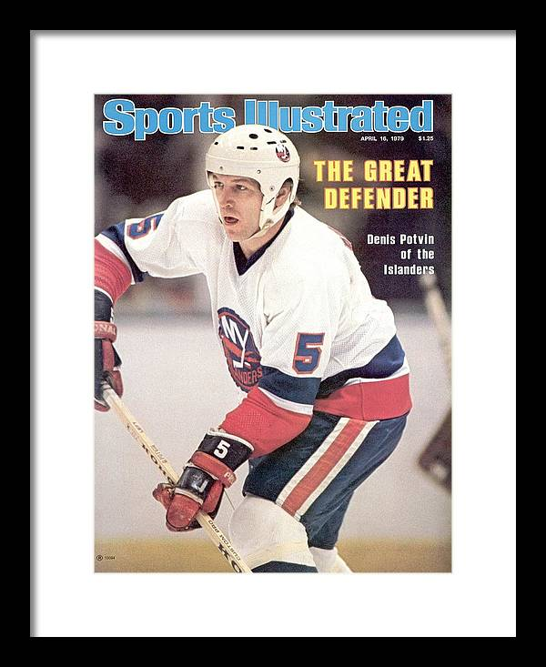Magazine Cover Framed Print featuring the photograph New York Islanders Denis Potvin... Sports Illustrated Cover by Sports Illustrated