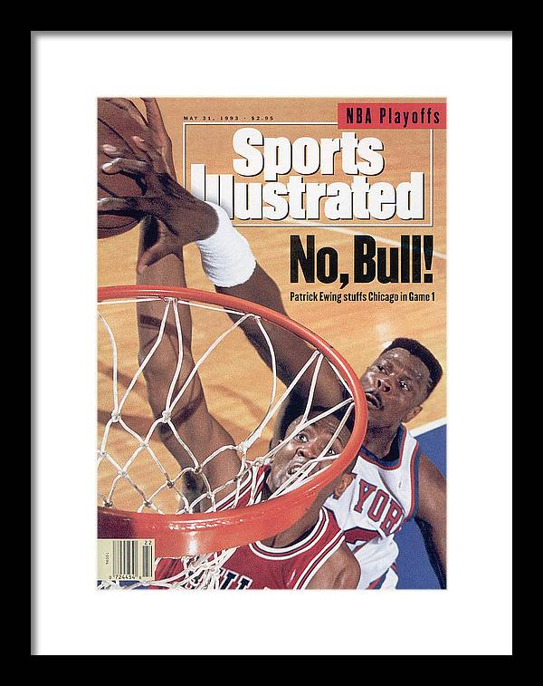 Chicago Bulls Framed Print featuring the photograph New York Knicks Patrick Ewing, 1993 Nba Eastern Conference Sports Illustrated Cover by Sports Illustrated
