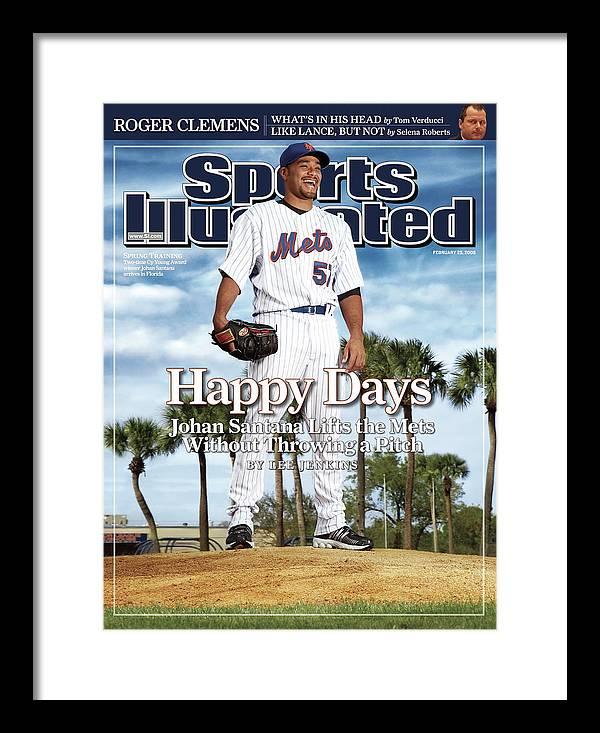 Magazine Cover Framed Print featuring the photograph New York Mets Johan Santana Sports Illustrated Cover by Sports Illustrated
