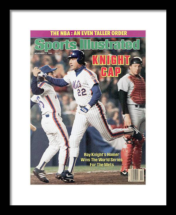 Magazine Cover Framed Print featuring the photograph New York Mets Ray Knight, 1986 World Series Sports Illustrated Cover by Sports Illustrated