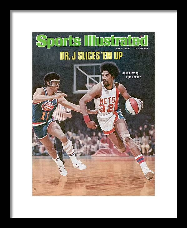 Julius Erving Framed Print featuring the photograph New York Nets Julius Erving, 1976 Aba Championship Sports Illustrated Cover by Sports Illustrated