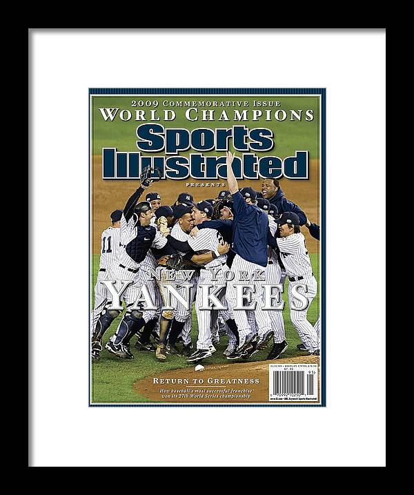 American League Baseball Framed Print featuring the photograph New York Yankees, 2009 World Series Sports Illustrated Cover by Sports Illustrated