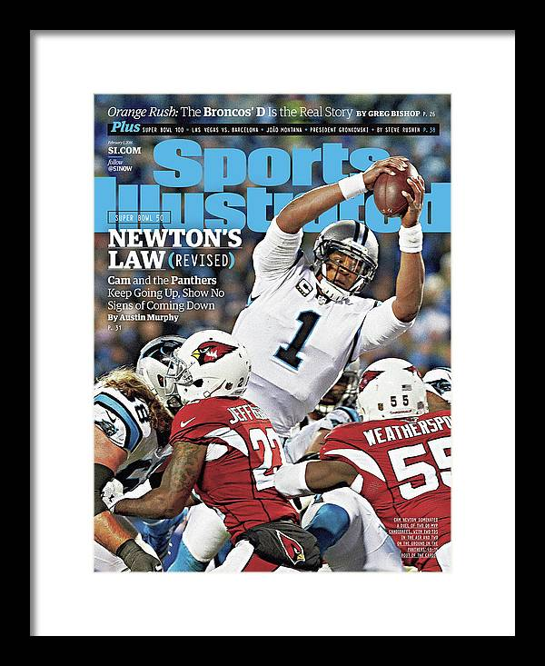Magazine Cover Framed Print featuring the photograph Newtons Law Revised Cam And The Panthers Keep Going Up Sports Illustrated Cover by Sports Illustrated