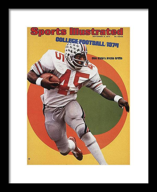 Magazine Cover Framed Print featuring the photograph Ohio State Archie Griffin... Sports Illustrated Cover by Sports Illustrated