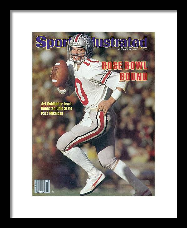 Michigan Framed Print featuring the photograph Ohio State Qb Art Schlichter... Sports Illustrated Cover by Sports Illustrated