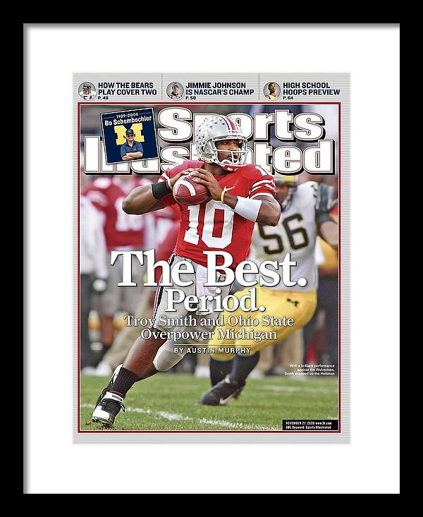 Magazine Cover Framed Print featuring the photograph Ohio State Qb Troy Smith... Sports Illustrated Cover by Sports Illustrated