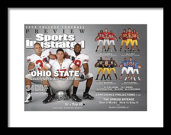 Magazine Cover Framed Print featuring the photograph Ohio State University, 2008 College Football Preview Issue Sports Illustrated Cover by Sports Illustrated