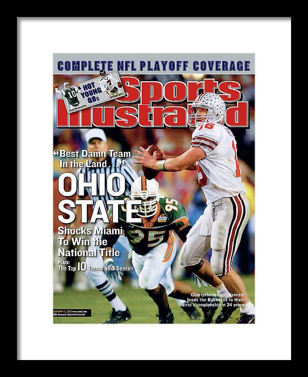 Magazine Cover Framed Print featuring the photograph Ohio State University Qb Craig Krenzel, 2003 Tostitos Sports Illustrated Cover by Sports Illustrated