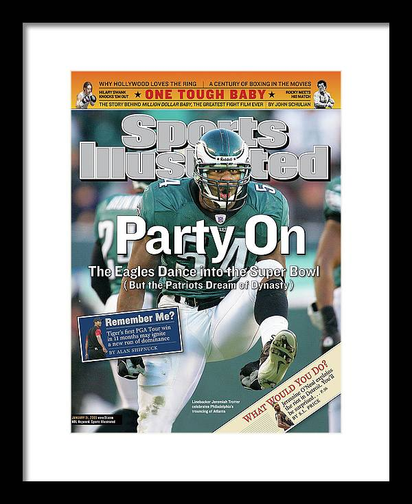 Magazine Cover Framed Print featuring the photograph Party On The Eagles Dance Into The Super Bowl But The Sports Illustrated Cover by Sports Illustrated