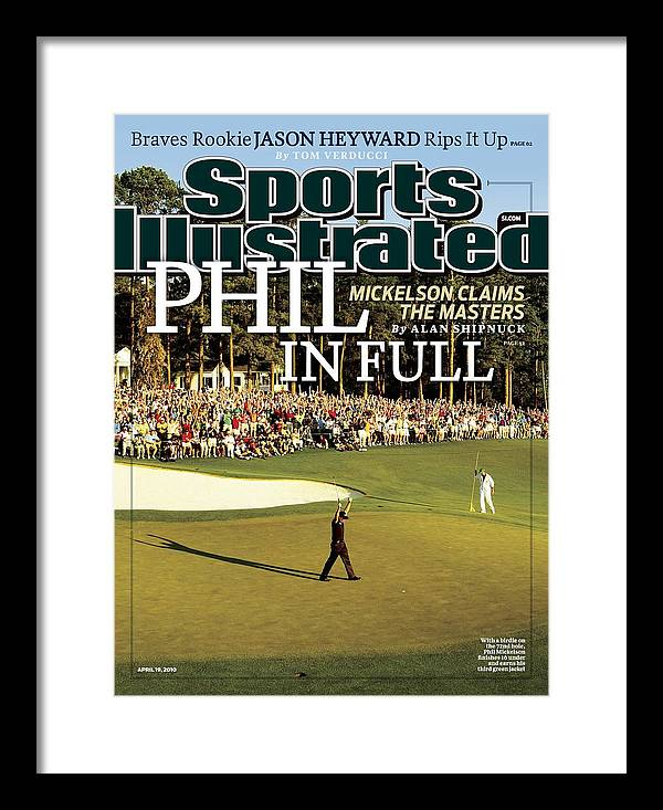 Magazine Cover Framed Print featuring the photograph Phil Mickelson, 2010 Masters - Final Round Sports Illustrated Cover by Sports Illustrated