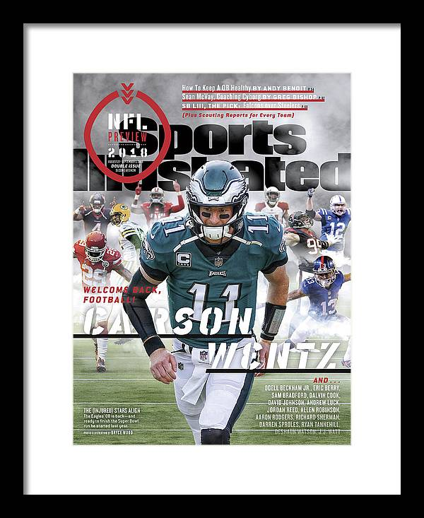 Magazine Cover Framed Print featuring the photograph Philadelphia Eagles Carson Wentz, 2018 Nfl Football Preview Sports Illustrated Cover by Sports Illustrated