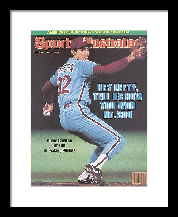 St. Louis Cardinals Framed Print featuring the photograph Philadelphia Phillies Steve Carlton... Sports Illustrated Cover by Sports Illustrated