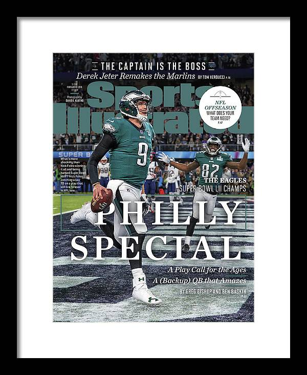 Magazine Cover Framed Print featuring the photograph Philly Special The Eagles, Super Bowl Lii Champs Sports Illustrated Cover by Sports Illustrated