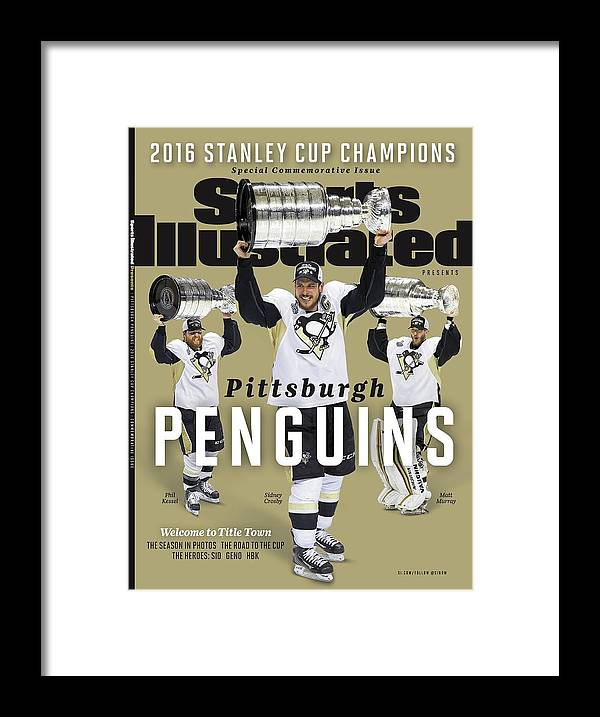 Playoffs Framed Print featuring the photograph Pittsburgh Penguins 2016 Stanley Cup Champions Sports Illustrated Cover by Sports Illustrated