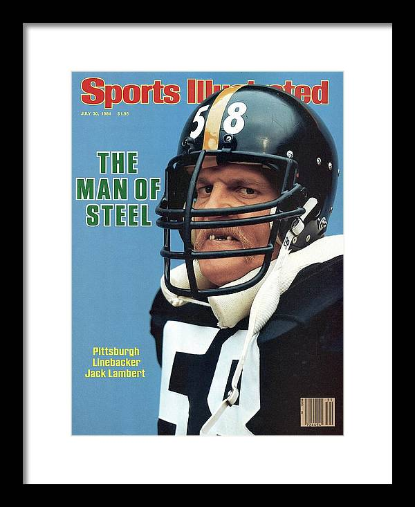 Magazine Cover Framed Print featuring the photograph Pittsburgh Steelers Jack Lambert. Sports Illustrated Cover by Sports Illustrated
