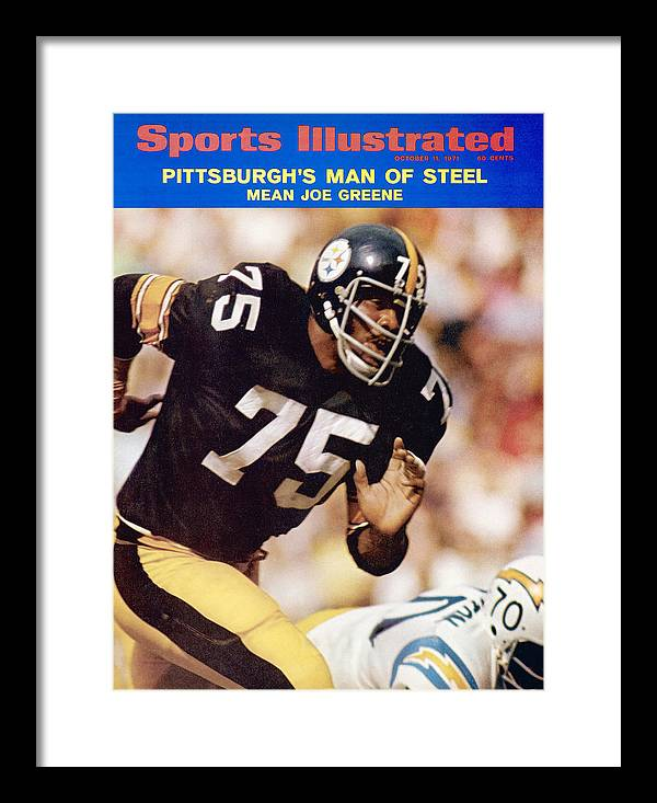 Sports Illustrated Framed Print featuring the photograph Pittsburgh Steelers Joe Greene... Sports Illustrated Cover by Sports Illustrated