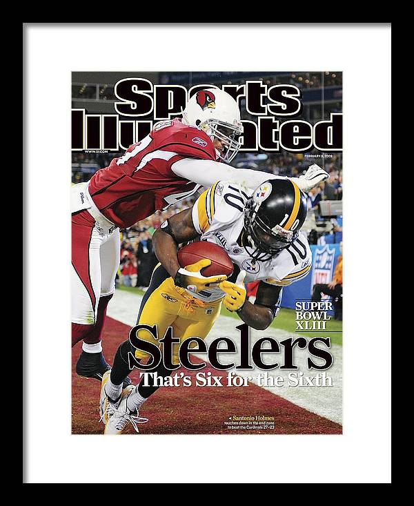 Magazine Cover Framed Print featuring the photograph Pittsburgh Steelers Santonio Holmes, Super Bowl Xliii Sports Illustrated Cover by Sports Illustrated