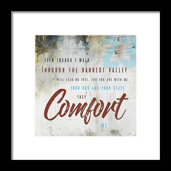 Psalm 23 Framed Print featuring the digital art Psalm 23 Comfort by Claire Tingen